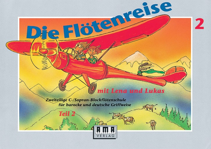 Die Flötenreise mit Lena und Lukas. Teil 2 ('The Recorder Journey with Lena and Lukas. Part 2')