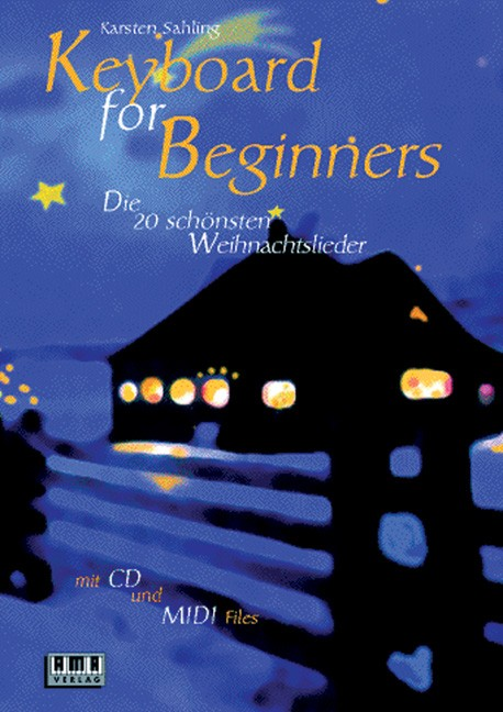 Keyboard for Beginners. The 20 most beautiful Christmas carols