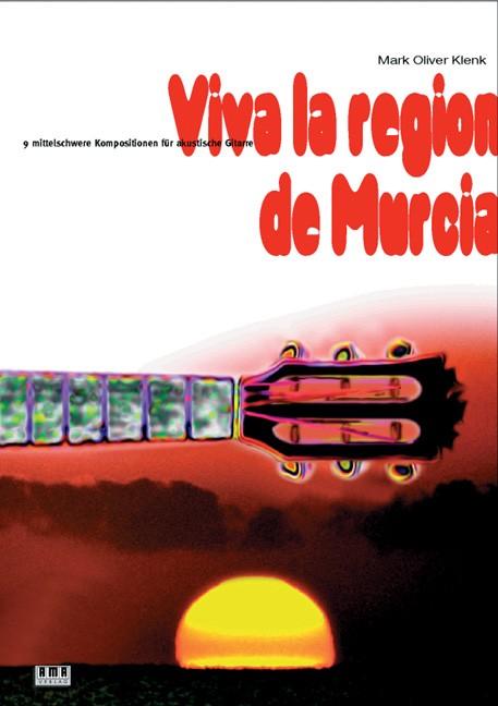 Viva la region de Murcia