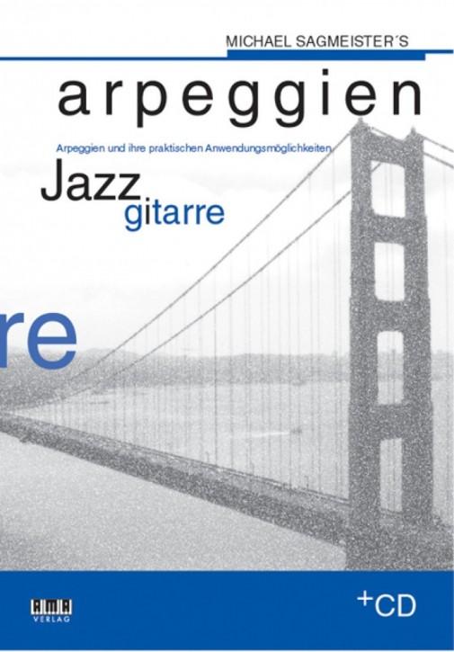 Michael Sagmeister's Arpeggien – Jazzgitarre