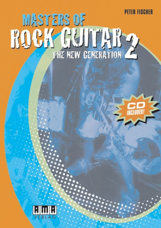 Masters of Rock Guitar 2. The Next Generation (dt.)