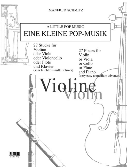 Eine kleine Pop-Musik für Violine & Klavier