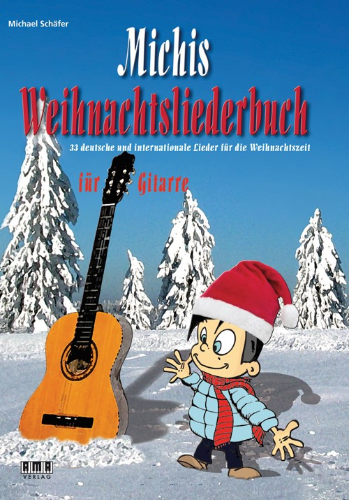 Michis Weihnachtsliederbbuch für Gitarre (Michis Book of Christmas Songs for Guitar)