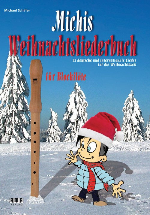 Michis Weihnachtsliederbuch für Blockflöte (Michis Book of Christmas Songs for Recorder)