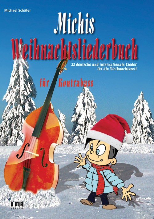 Michis Weihnachtsliederbuch für Kontrabass (Michis Book of Christmas Songs for Double Bass)