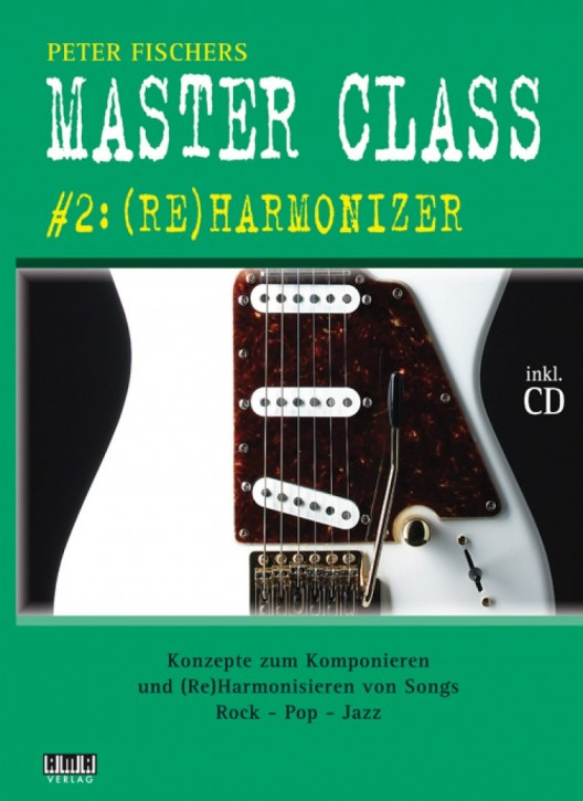 Peter Fischers Master Class. #2: (Re)Harmonizer