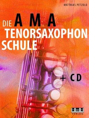 The AMA Tenor Saxophone Course