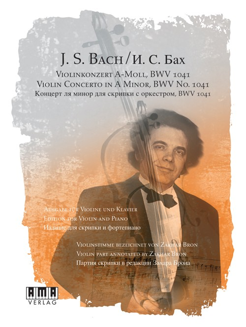 Bach: Violin Concerto in A Minor, BWV No. 1041