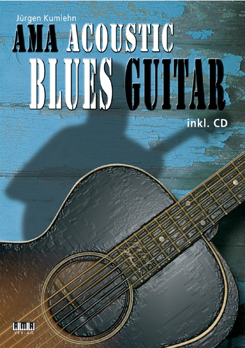 Mastering Acoustic Blues Guitar Complete Acoustic Blues Method Book and CD
