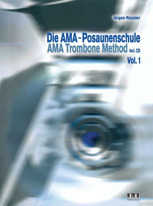 AMA Trombone Method Vol. I