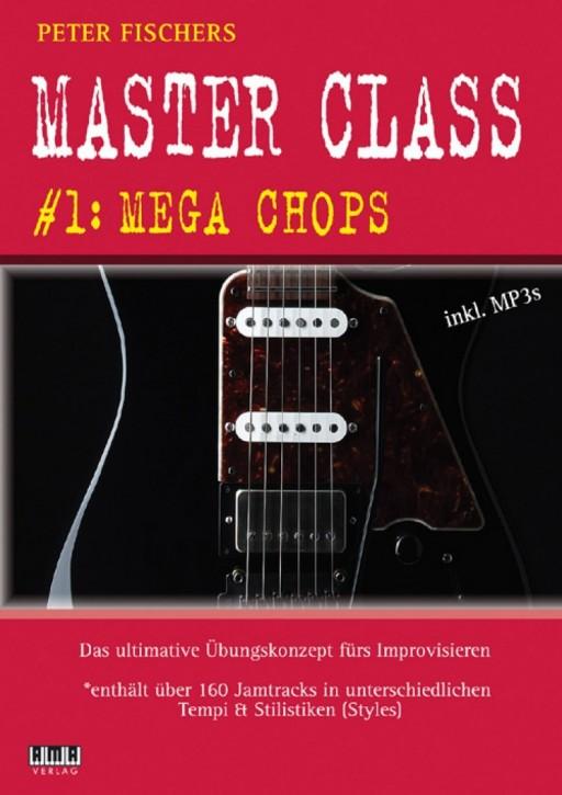 Peter Fischers Master Class. #1: Mega Chops