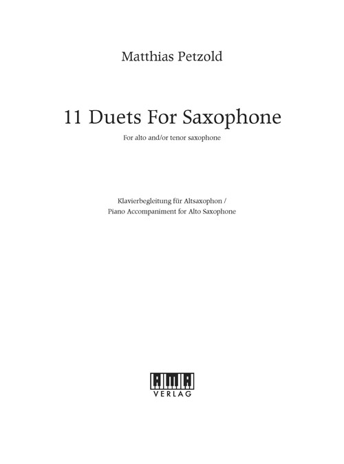 11 Duets for Saxophone - Piano Accompaniment (A-Sax)