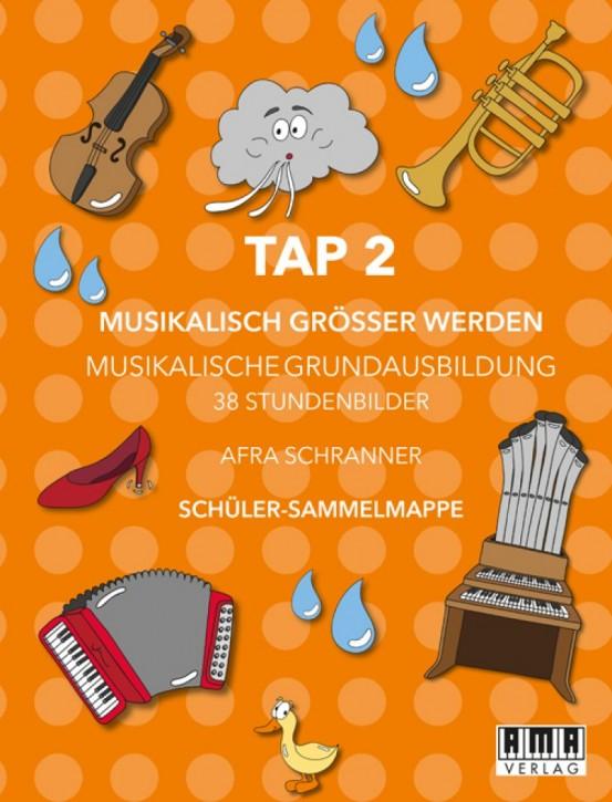 Musikalisch Größer Werden. (Schüler-Mappe). TAP 2