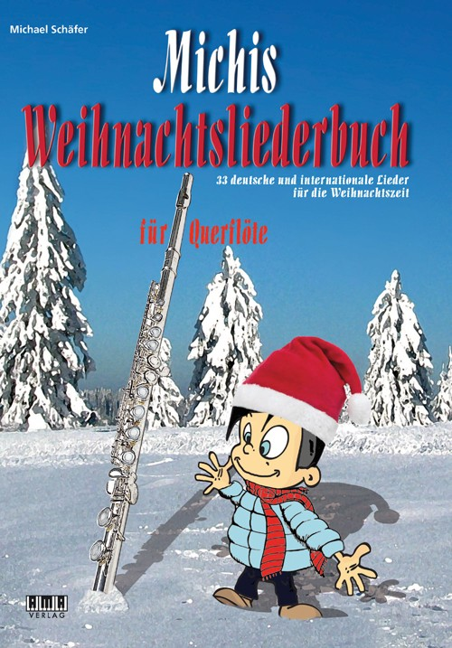 Michis Weihnachtsliederbuch für Querflöte (Michis Book of Christmas Songs for Flute)
