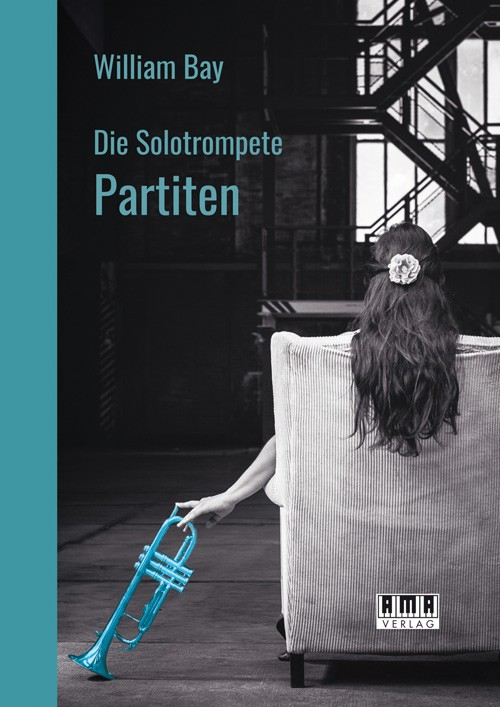 The Solo trumpet: Partitas