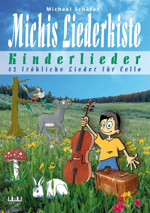 Michis Liederkiste: Kinderlieder für Cello