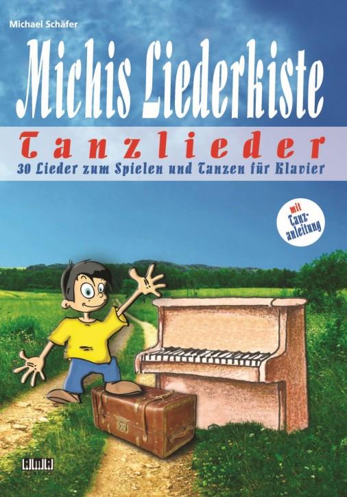 Michis Liederkiste: Tanzlieder für Klavier