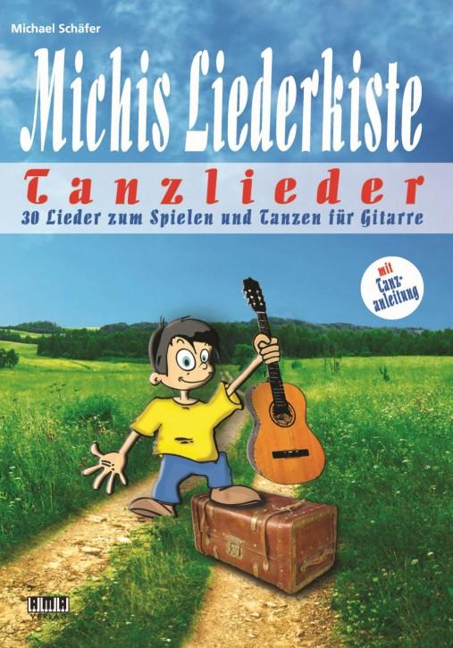 Michis Liederkiste: Tanzlieder für Gitarre