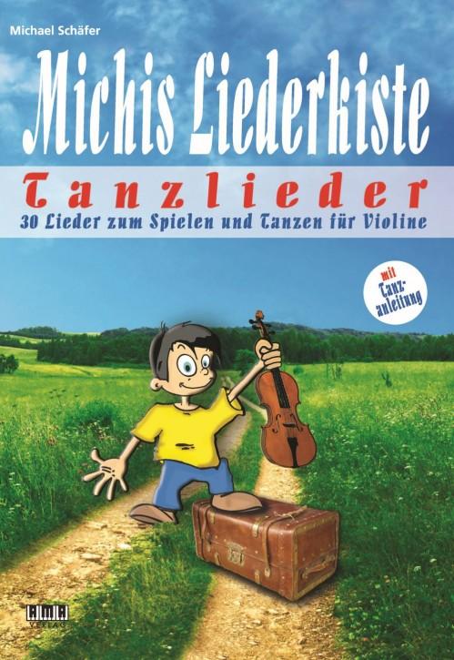 Michis Liederkiste: Tanzlieder für Violine