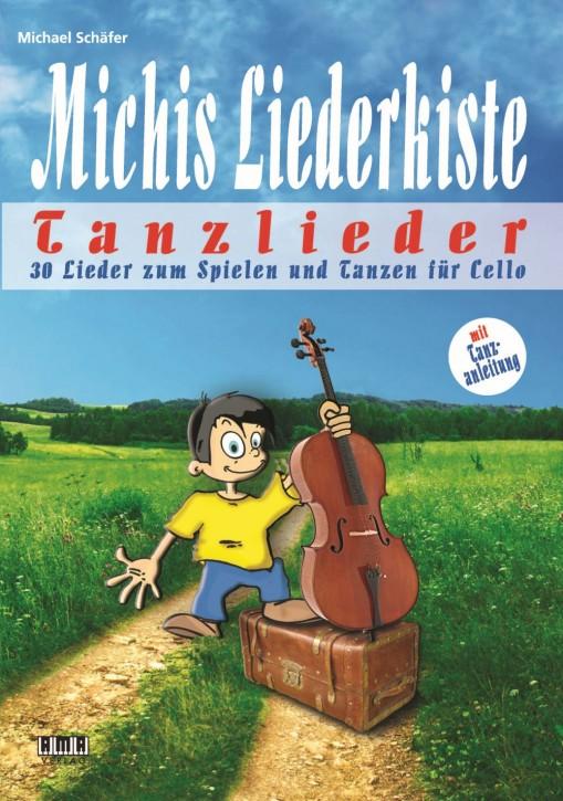 Michis Liederkiste: Tanzlieder für Cello