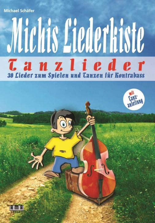 Michis Liederkiste: Tanzlieder für Kontrabass