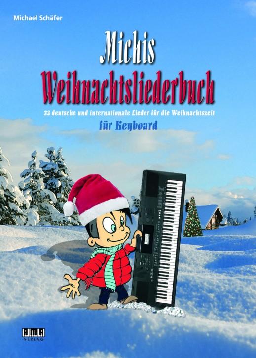 Michis Weihnachtsliederbuch für Keyboard