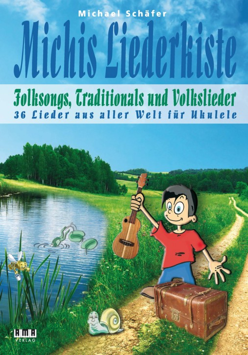 Michis Liederkiste: Folksongs, Volkslieder und Traditionals für Ukulele