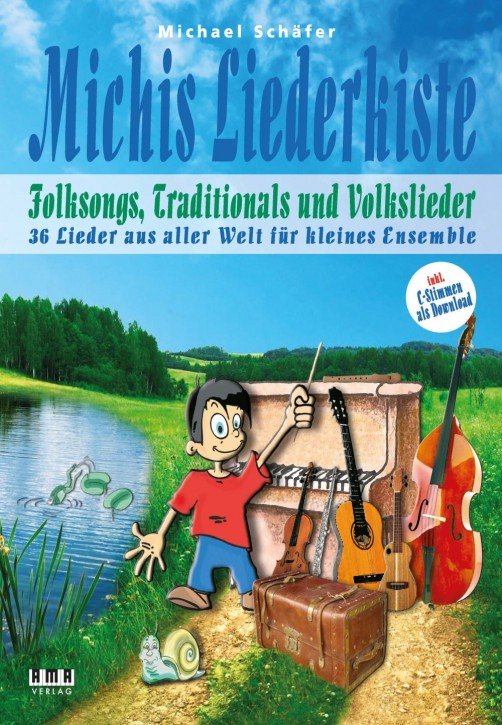 Michis Liederkiste: Folksongs, Volkslieder und Traditionals für Ensemble