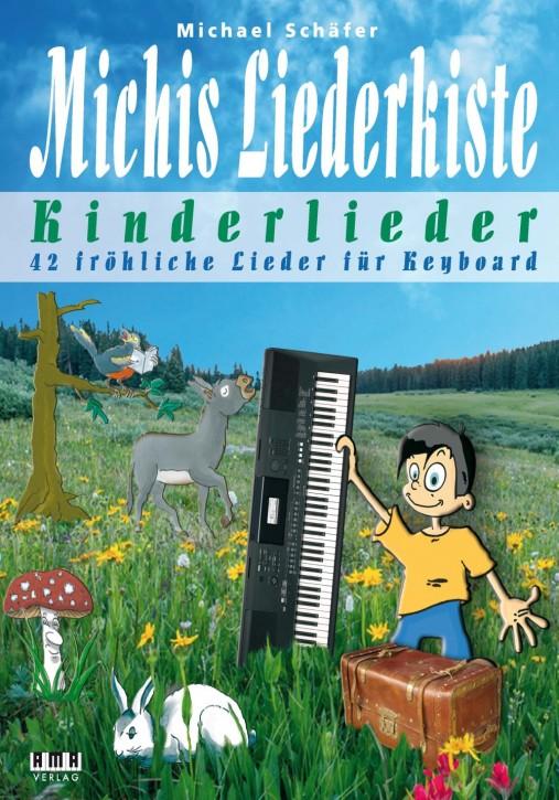 Michis Liederkiste: Kinderlieder für Keyboard