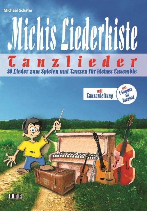 Michis Liederkiste: Tanzlieder für kleines Ensemble