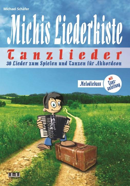 Michis Liederkiste: Tanzlieder für Akkordeon (Melodiebass)