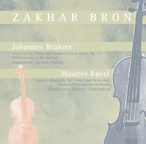 Zakhar Bron: Brahms/Ravel